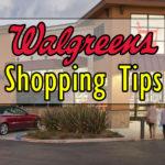 Simple Walgreens Shopping Tips