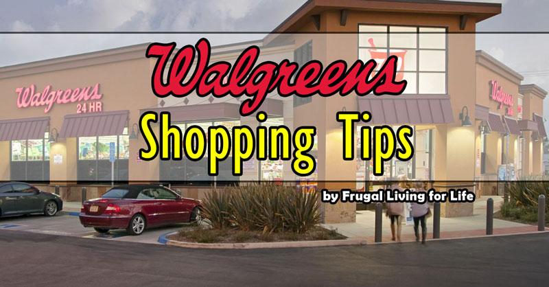 walgreens shopping tips