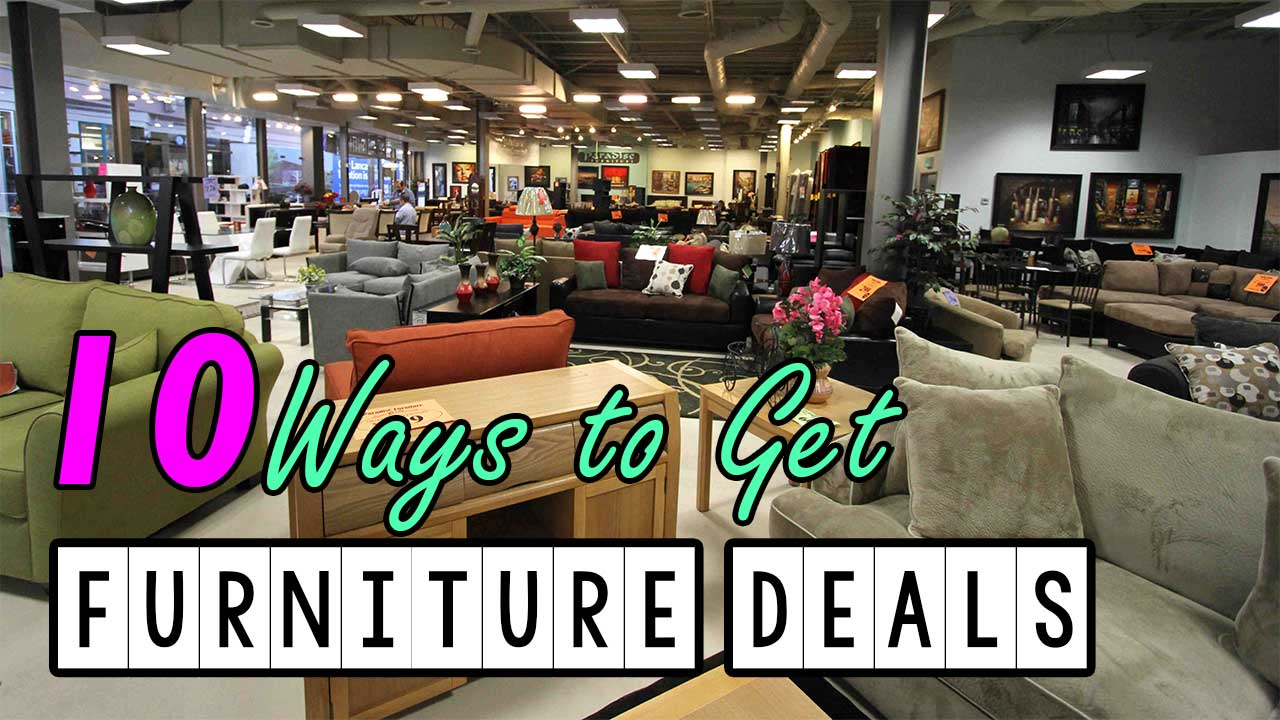 10 Ways to get the Best Furniture Deals