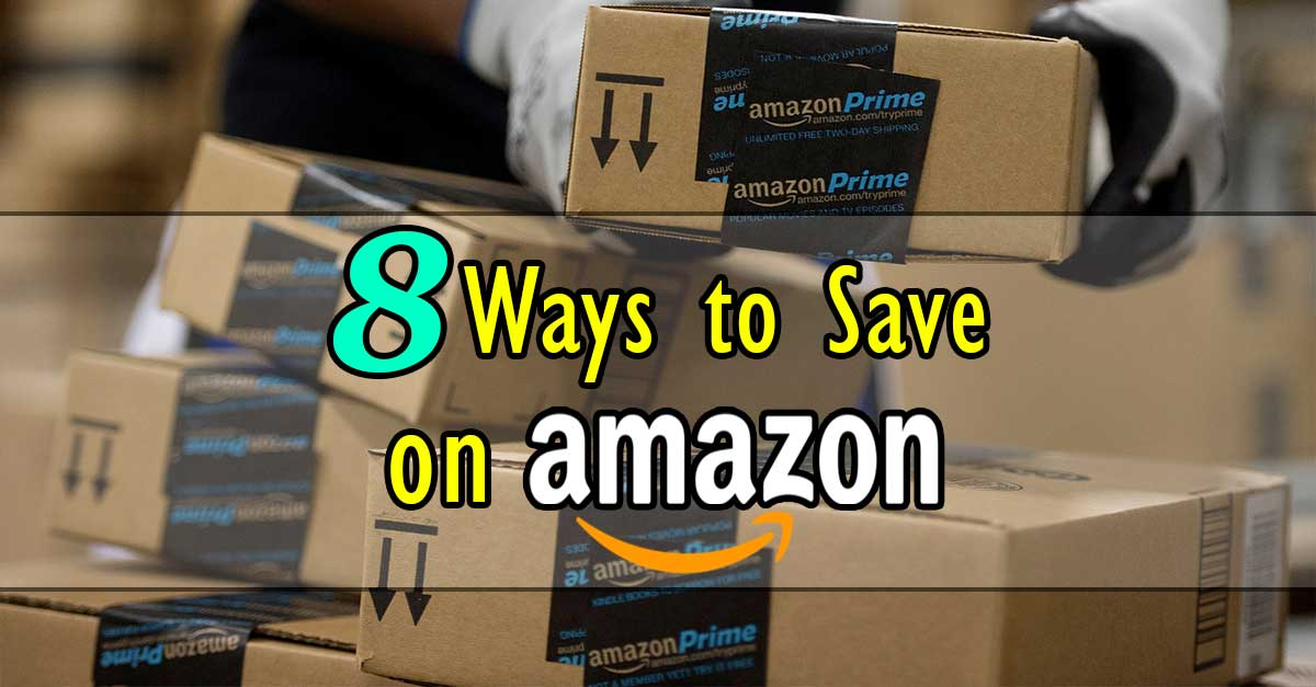 8 Great Ways to Save Money on Amazon.com